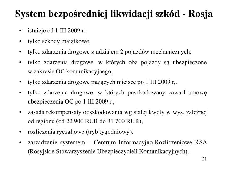 System bezpośredniej likwidacji szkód - Rosja