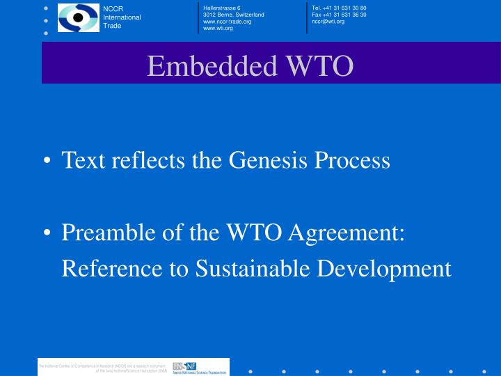 Embedded WTO