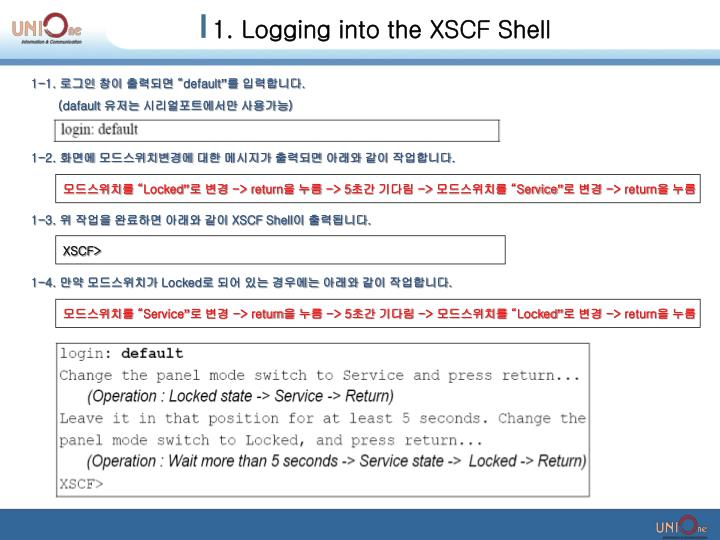 1. Logging into the XSCF Shell