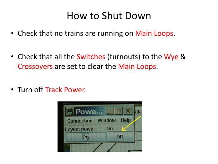 How to Shut Down