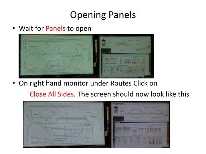 Opening Panels