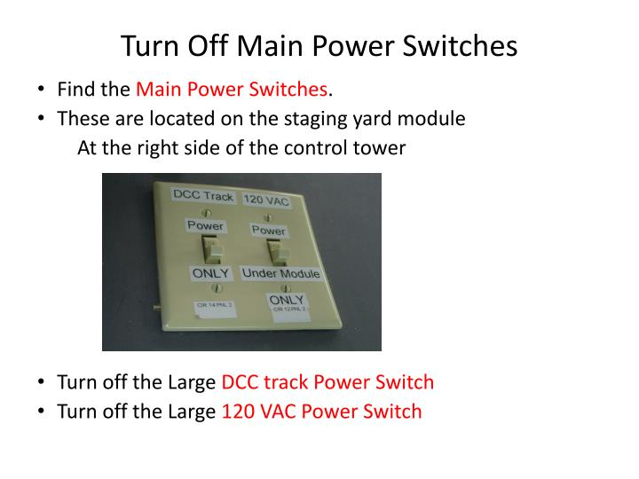 Turn Off Main Power Switches