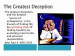 the greatest deception3