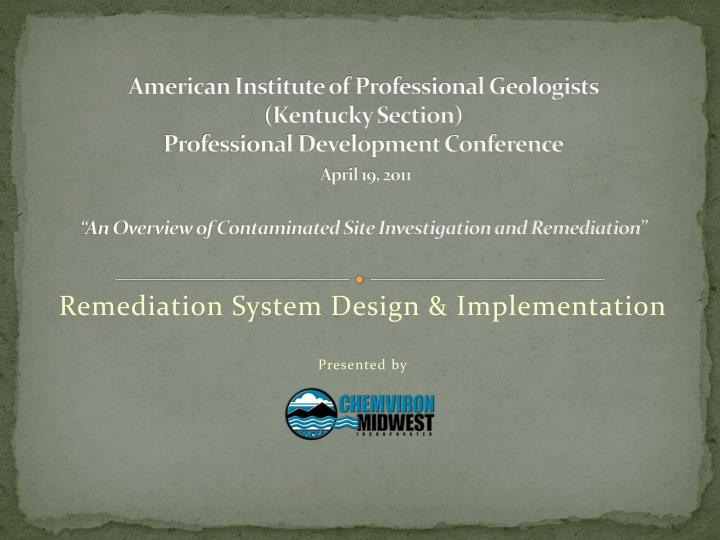 Remediation system design implementation presented by