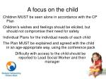 a focus on the child