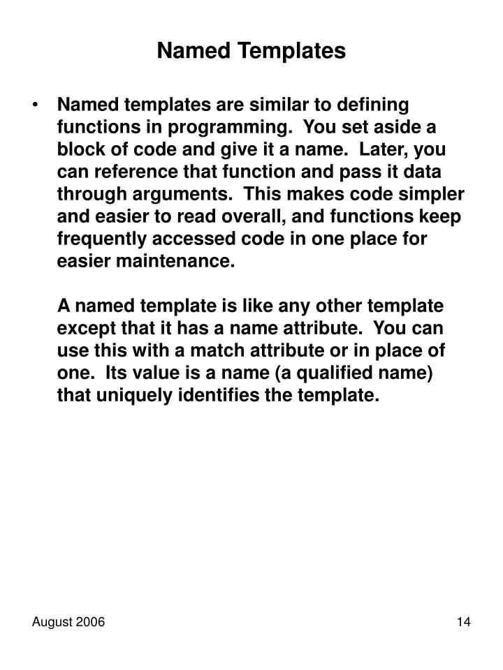 Named Templates