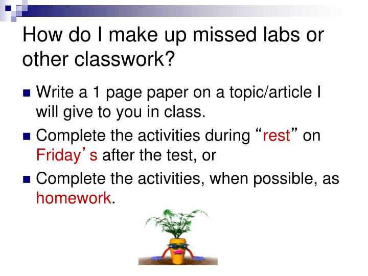 How do I make up missed labs or other classwork?