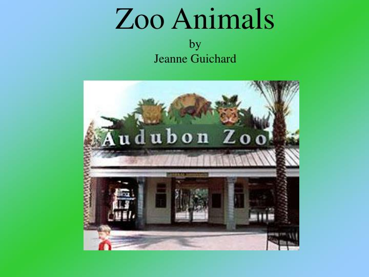 zoo animals by jeanne guichard n.