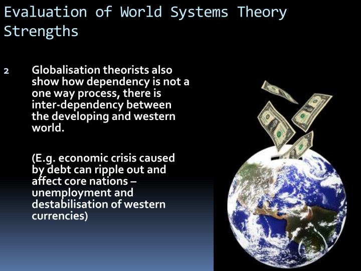 Evaluation of World Systems Theory
