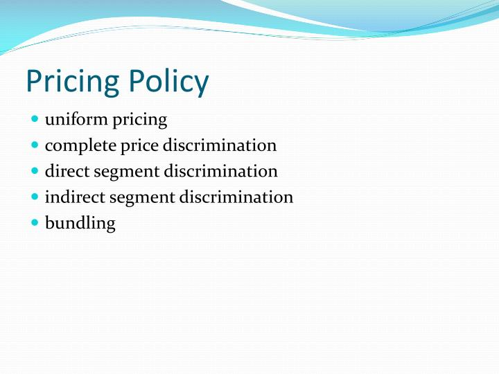Pricing policy1