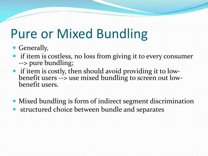 Pure or Mixed Bundling