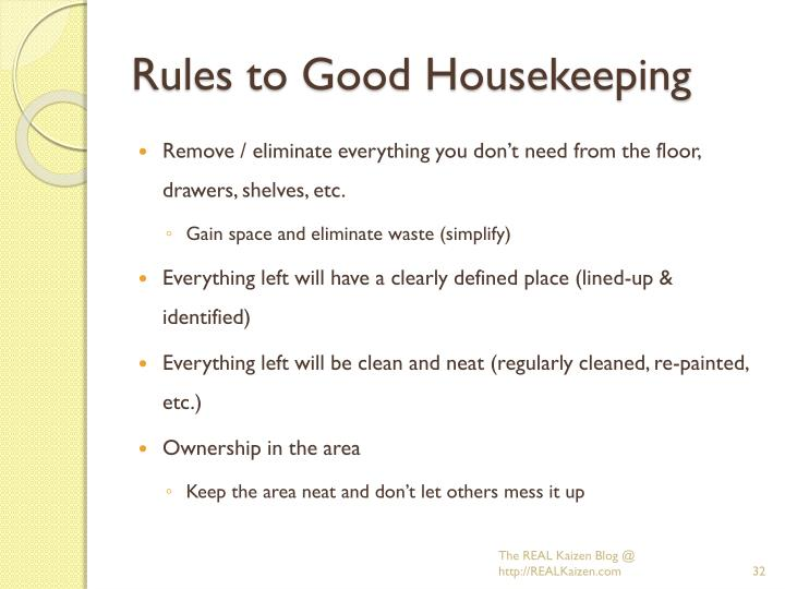 Rules to Good Housekeeping