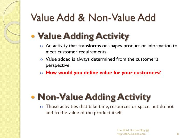 Value Add & Non-Value Add