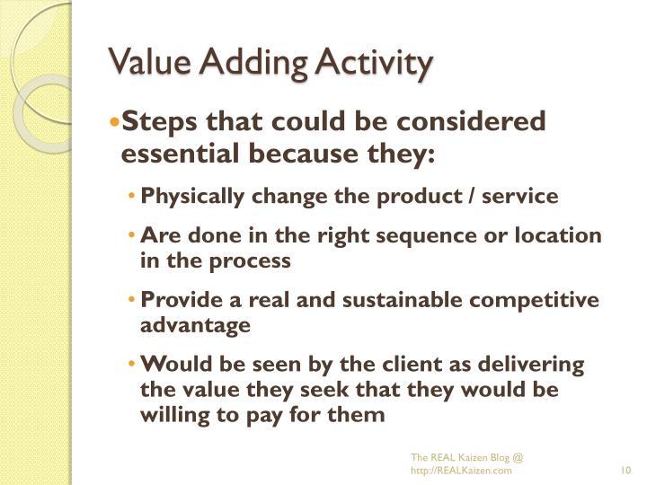 Value Adding Activity