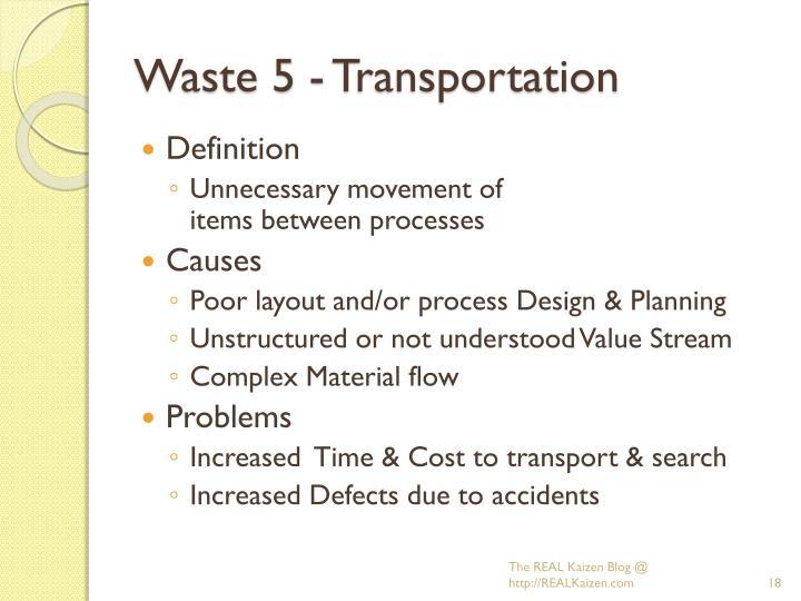 Waste 5 - Transportation