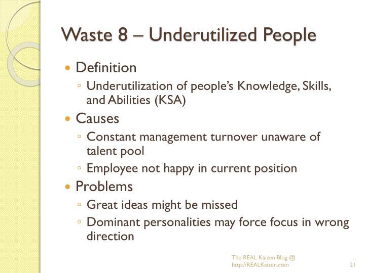 Waste 8 – Underutilized People
