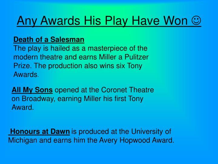 Any Awards His Play Have Won