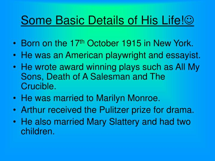 Some basic details of his life
