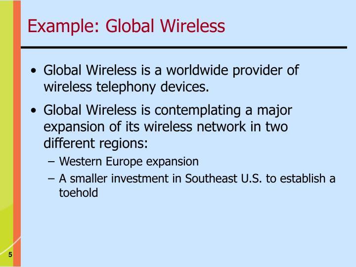 Example: Global Wireless