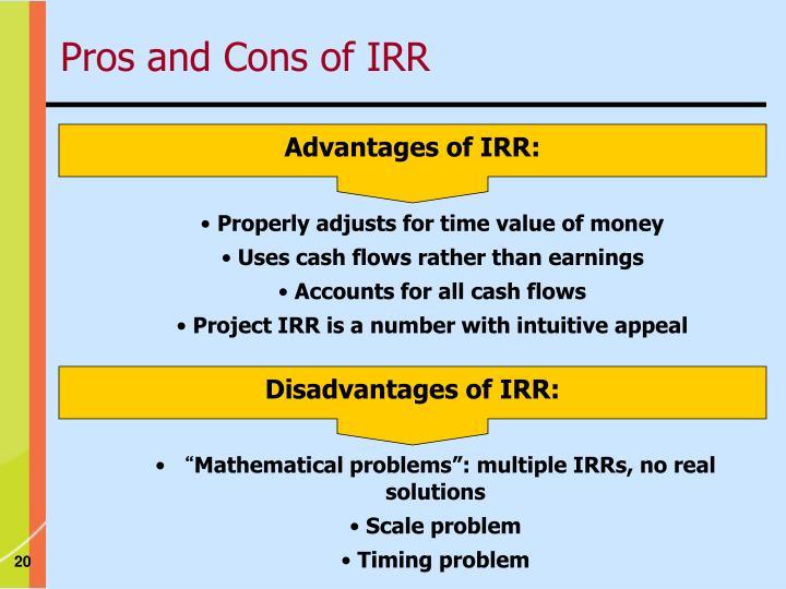 Advantages of IRR: