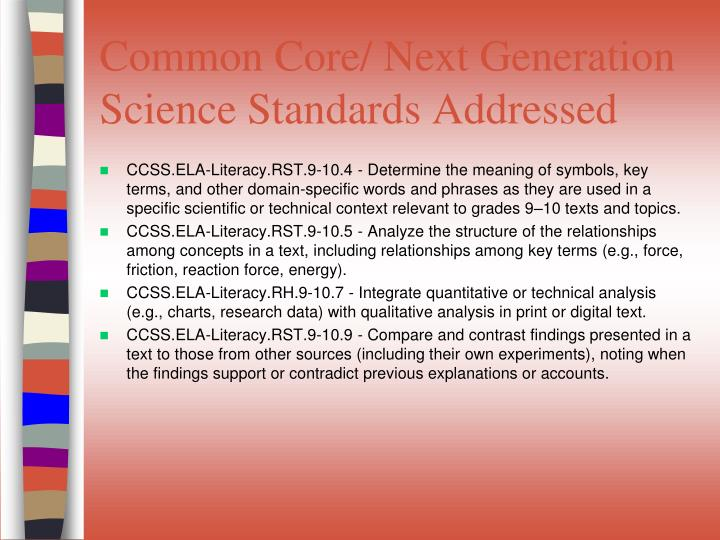 Common core next generation science standards addressed