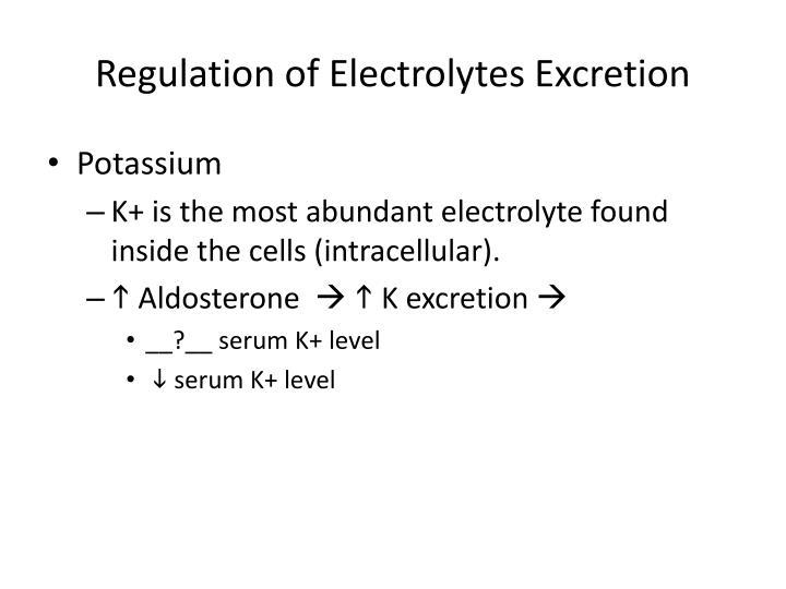 Regulation of Electrolytes Excretion