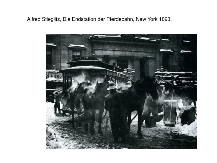 Alfred stieglitz die endstation der pferdebahn new york 1893