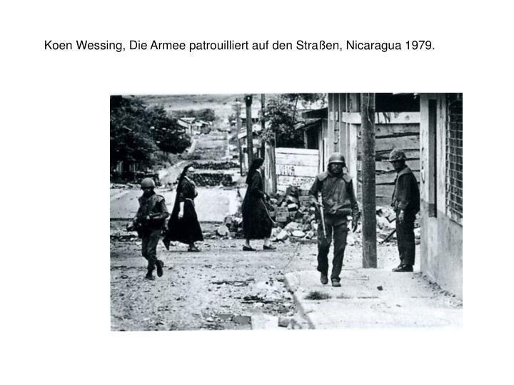 Koen wessing die armee patrouilliert auf den stra en nicaragua 1979
