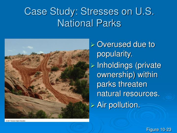 Case Study: Stresses on U.S. National Parks