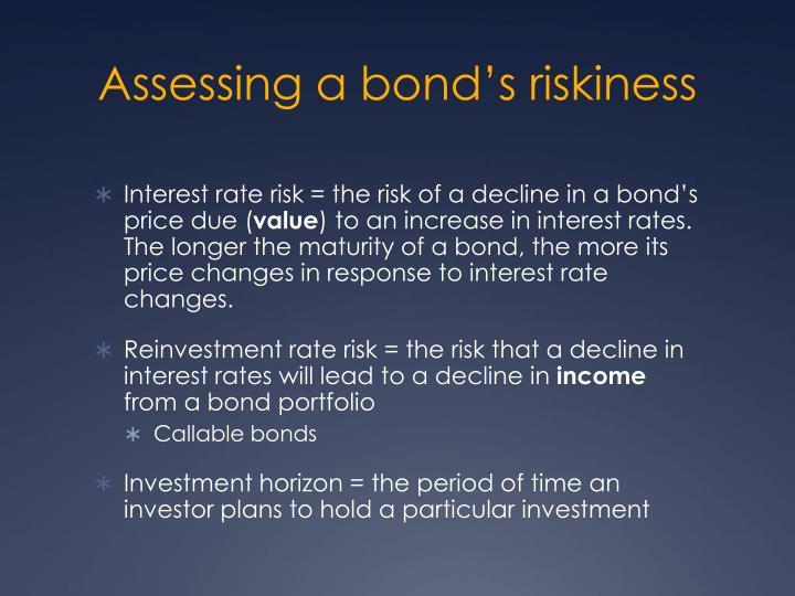 Assessing a bond's riskiness