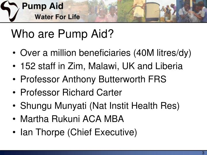 Who are pump aid