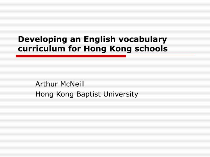 developing an english vocabulary curriculum for hong kong schools n.