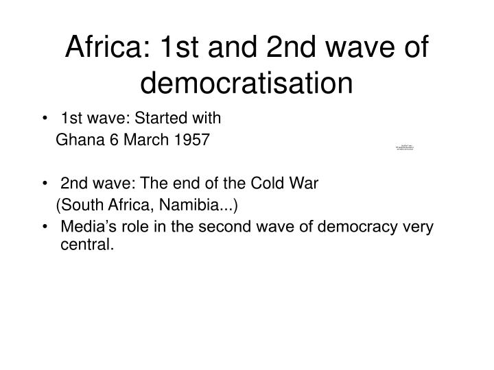 Africa: 1st and 2nd wave of democratisation