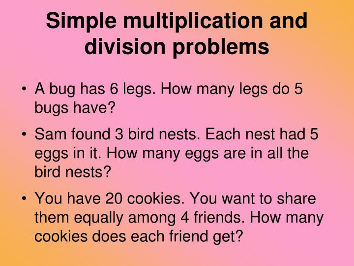 Simple multiplication and division problems
