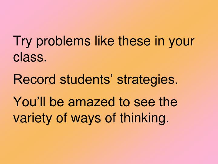 Try problems like these in your class.