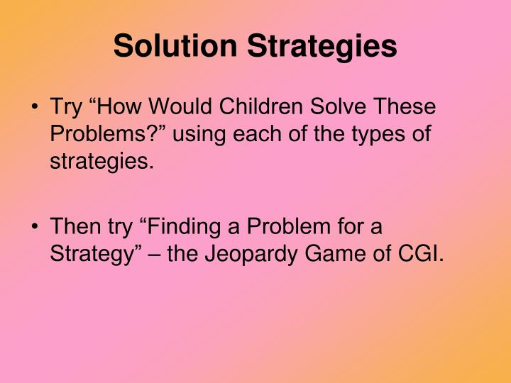 Solution Strategies