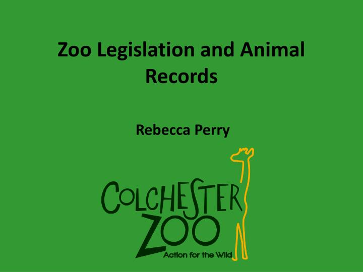 zoo legislation and animal records n.