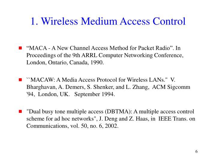 1. Wireless Medium Access Control