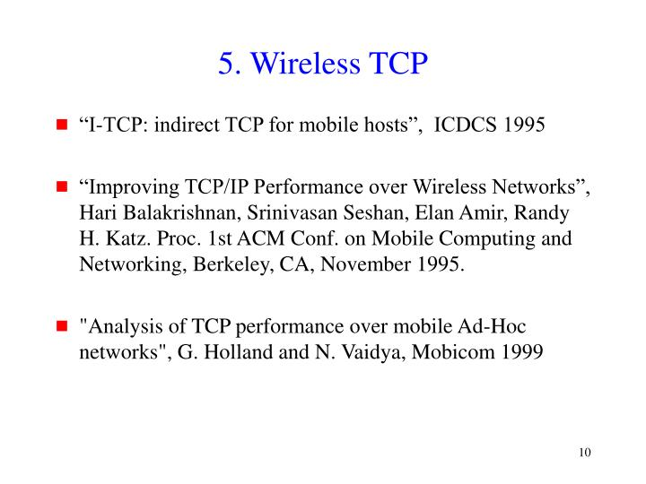 5. Wireless TCP
