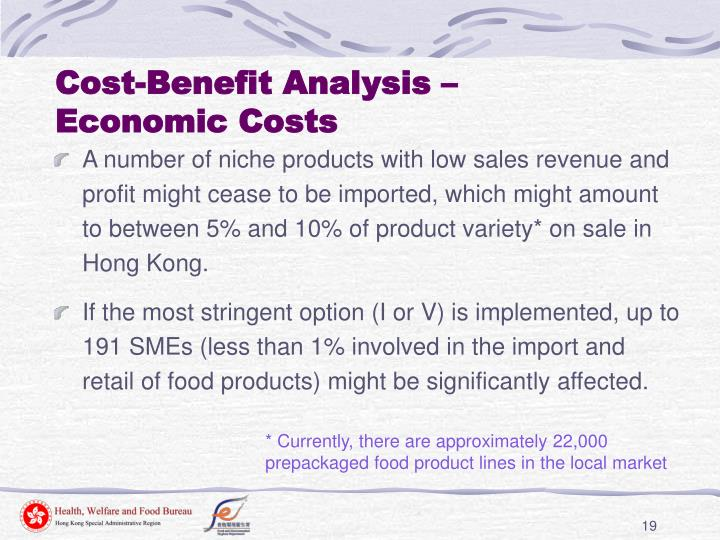 Cost-Benefit Analysis –