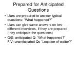 prepared for anticipated questions