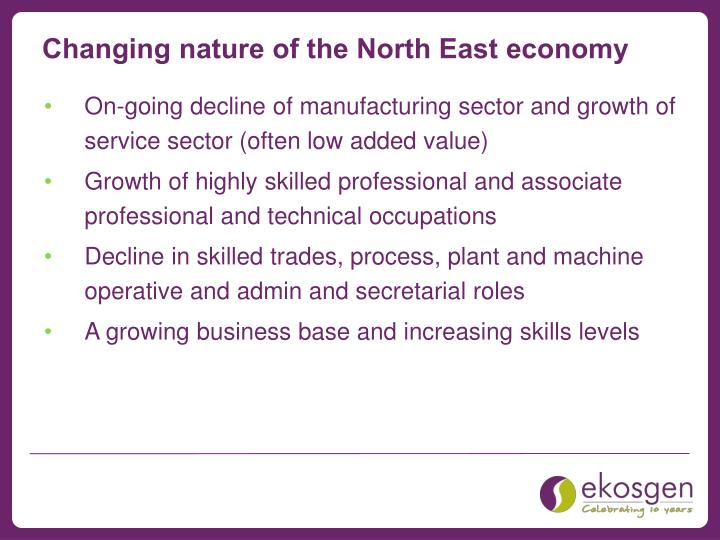 Changing nature of the North East economy