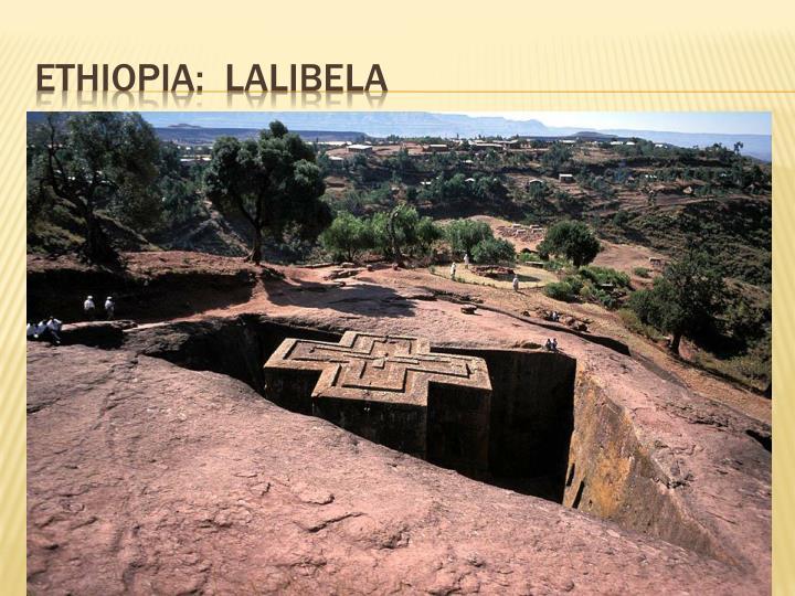 ETHIOPIA:  LALIBELA
