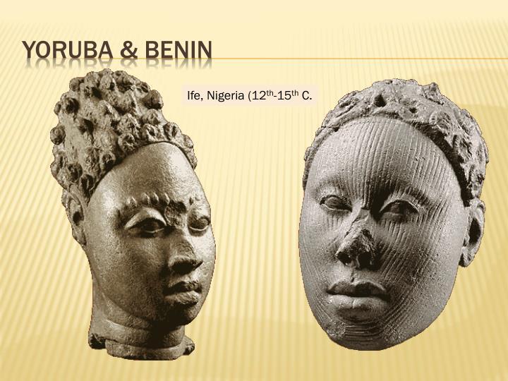 Yoruba & Benin