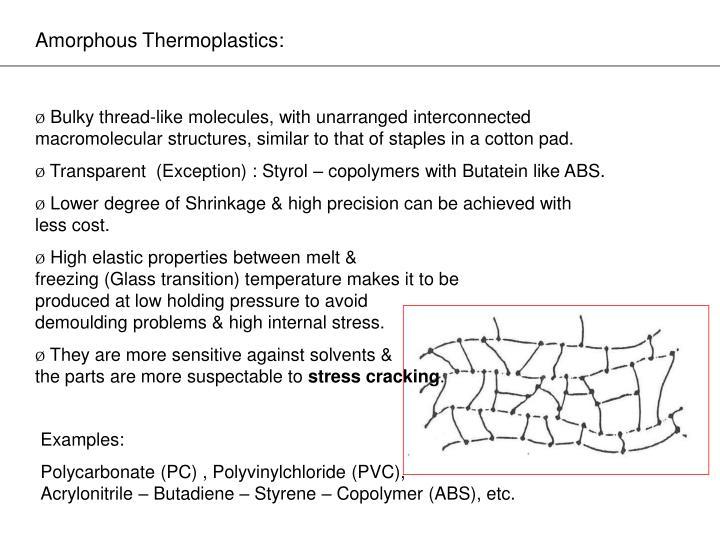 Amorphous Thermoplastics: