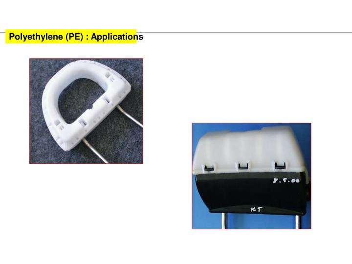 Polyethylene (PE) : Applications