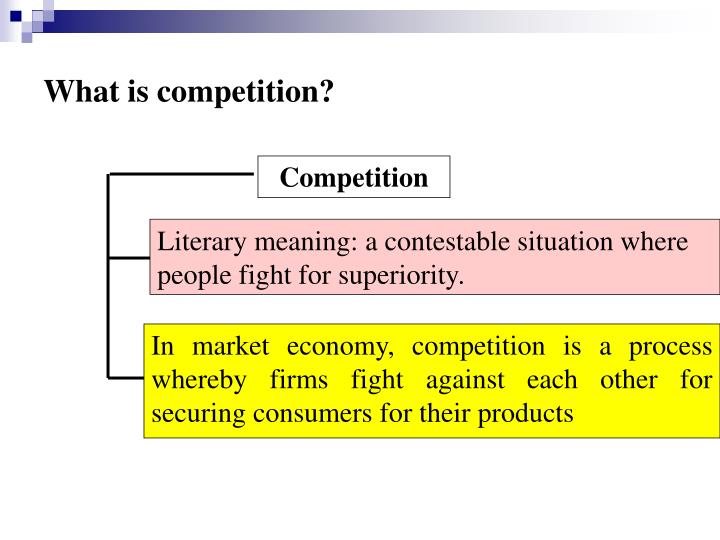 What is competition