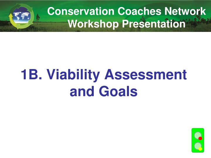 1b viability assessment and goals n.