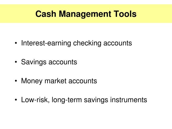 Cash Management Tools