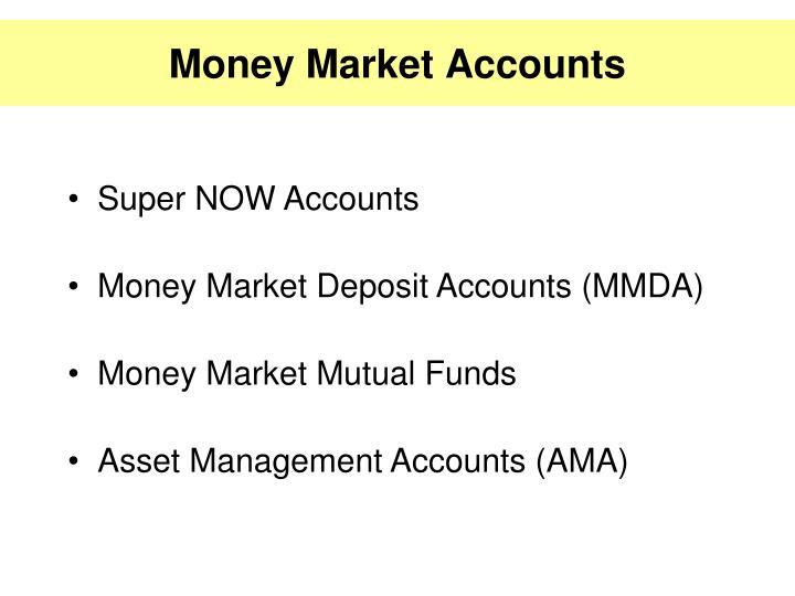 Money Market Accounts